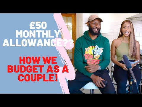 £50 MONTHLY ALLOWANCE??😱HOW WE BUDGET AS A COUPLE!