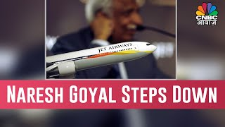 Jet Airways To Get Rs 1,500 Crore Funding As Founder Naresh Goyal Steps Down From Board