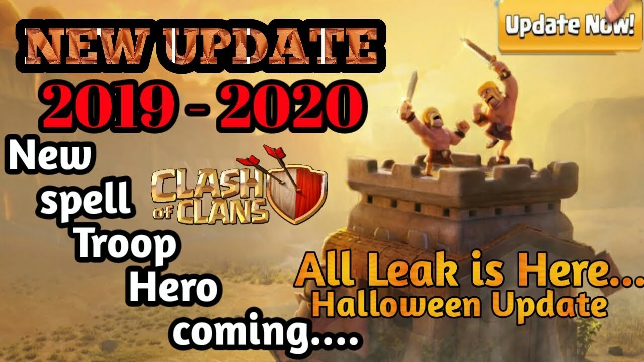 Clash Of Clans Update Halloween 2020 New Update 2019   2020 All Leak Information!! Halloween Update
