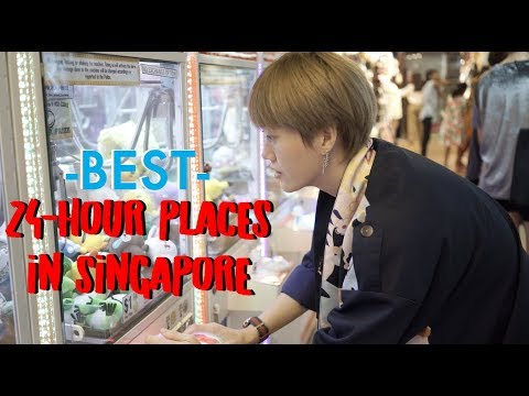 BEST 24-HOUR PLACES IN SINGAPORE #04 Mp3