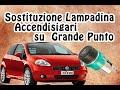 Tutorial 11 - Sostituire lampadina accendisigari su Fiat Grande Punto