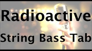how to play radioactive on the string bass