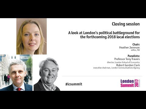 Closing session: A look at London's political battleground for the forthcoming 2018 local elections