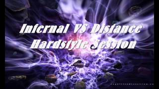Infernal VS Distance - Hardstyle Session 2013 Part 2 (1 HOUR MIX)