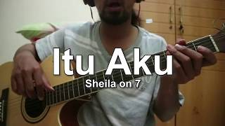 Download lagu Itu Aku - Sheila on 7 (CHORD)