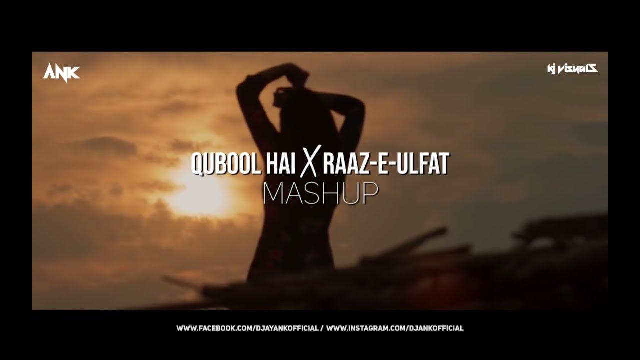 Download Qubool A X Raaz E Ulfat (Mashup) - DJAnk | Hashmat Sultana| | Shani Arshad | Latest Mashup 2020