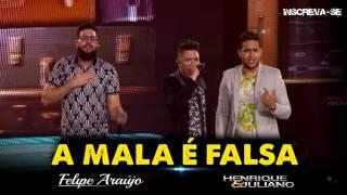 Felipe Araújo part. Henrique e Juliano - A Mala É Falsa (2016)