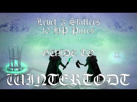 Level 3 Skiller / 10 HP Pure Guide to Wintertodt
