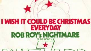 Wizzard - I Wish It Could Be Christmas Everyday (2006 Remaster) (HD)