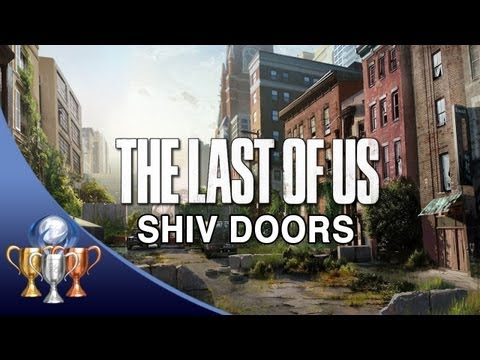 The Last of Us ~ All Shiv Door Locations - Master of Unlocking Trophy Guide