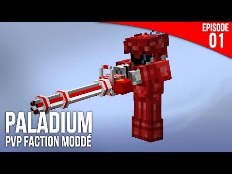 C'est reparti ! - Episode 01 | PvP Faction Moddé - Paladium S4