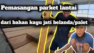 Parket Lantai Dari Kayu Jati Belanda/palet Pesanan Dari Kota Gresik