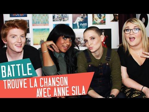 BATTLE Trouve la chansonavec Anne Sila