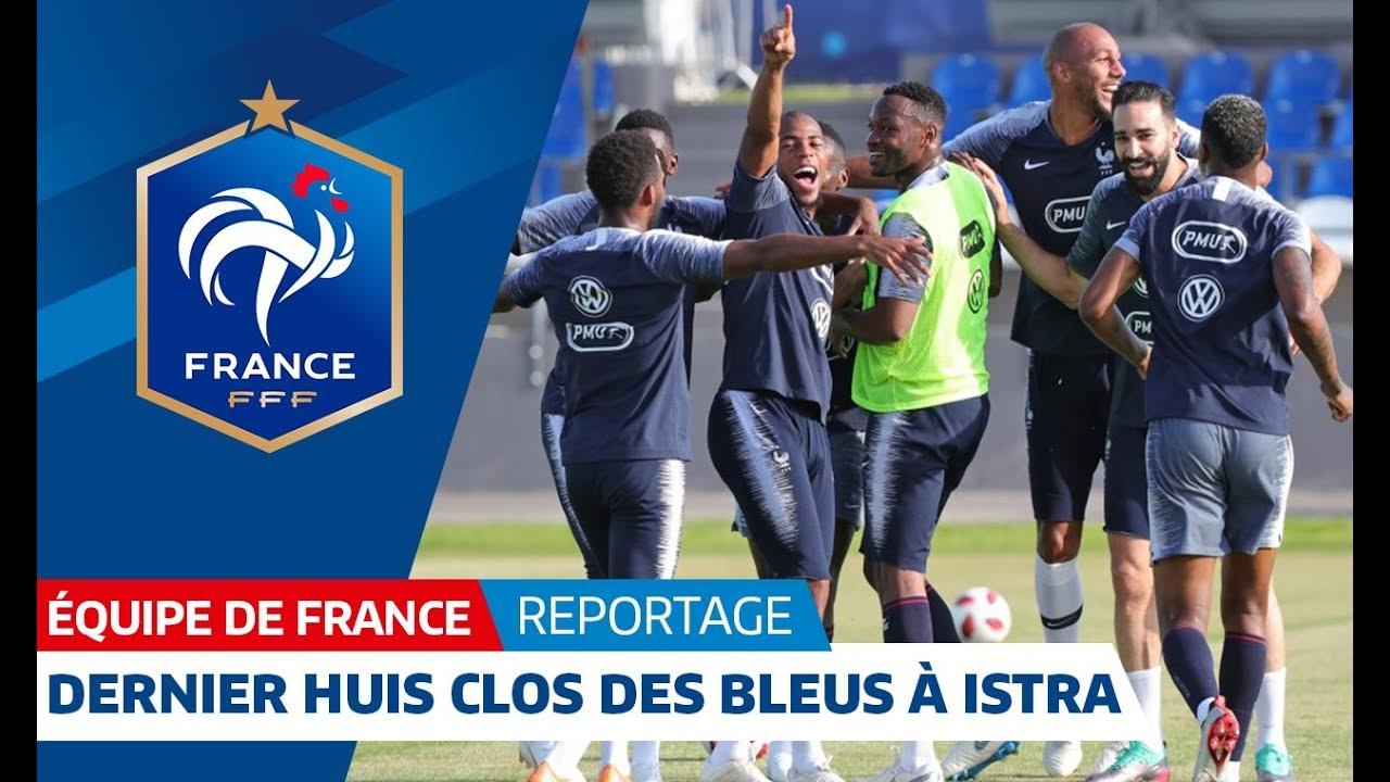 Equipe de France : Dernier entraînement à Istra I FFF 2018