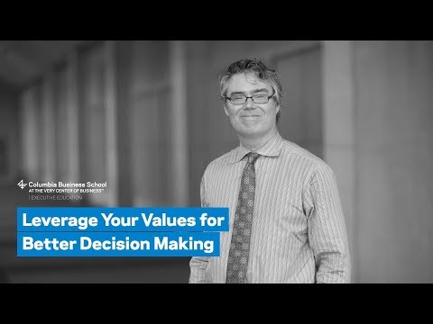 Leverage Your Values for Better Decision Making