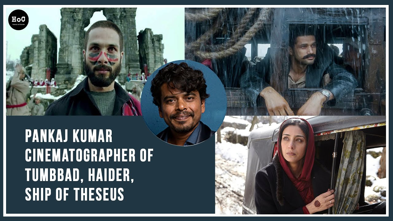 Download The Cinematography Of Tumbbad, Haider And Ship Of Theseus with Pankaj Kumar | The HoC Podcast