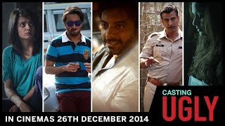 Casting UGLY | In Theaters 26th December 2014