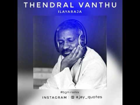 Thendral vanthu theendum bothu...... Bgm👌👌👌