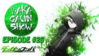 Baka Gaijin Novelty Hour - Danganronpa - Episode #25