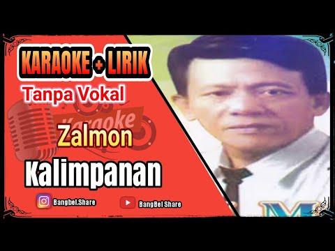 Zalmon - Kalimpanan KARAOKE Tanpa Vokal (No Vocal) HD Audio