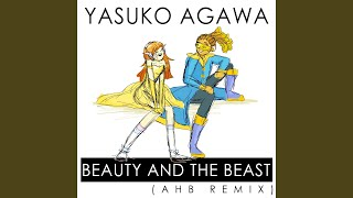 Provided to YouTube by Amuseio AB Beauty and the Beast (AHB Remix) ...