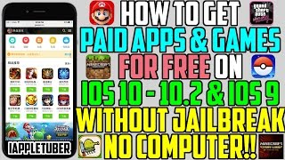 Better Than Vshare? How To Get Paid Games/Apps FREE on IOS 10 - 10.2 & 9 (No Jailbreak No Computer)