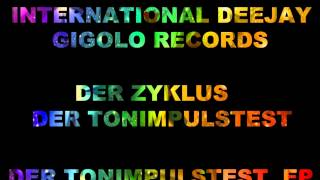 International Deejay Gigolo Records - Der Zyklus - Der Tonimpulstest