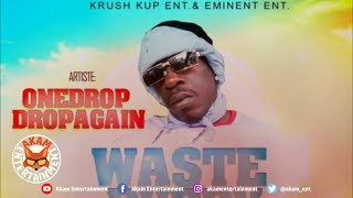 Onedrop Dropagain - Waste Duppy [Evolved Riddim] November 2019