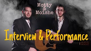 Full Interview & Performance By Motty Ilowitz and Moshe Schwartz