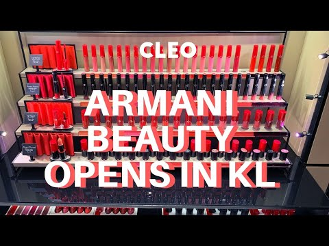 Armani Beauty Is Now Open In Malaysia! | CLEO Events | CLEO Malaysia