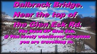 DALBRACK BRIDGE.  Glen Esk.  Angus.  Scotland.