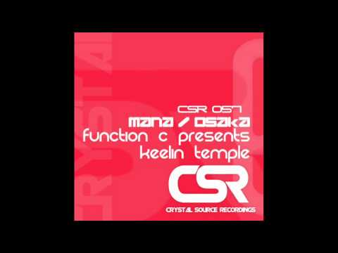 Function C presents Keelin Temple - Osaka (Original Mix) [Crystal Source Recordings]