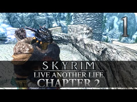 TO FALSKAAR! - Skyrim: Live Another Life Chapter 2 Let's Play 1 (Skyrim/Mods/PC)