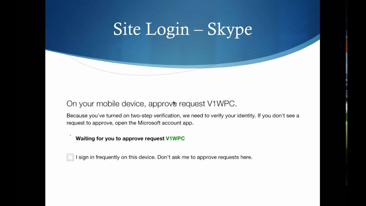 Logging into Skype with Two Factor Authentication