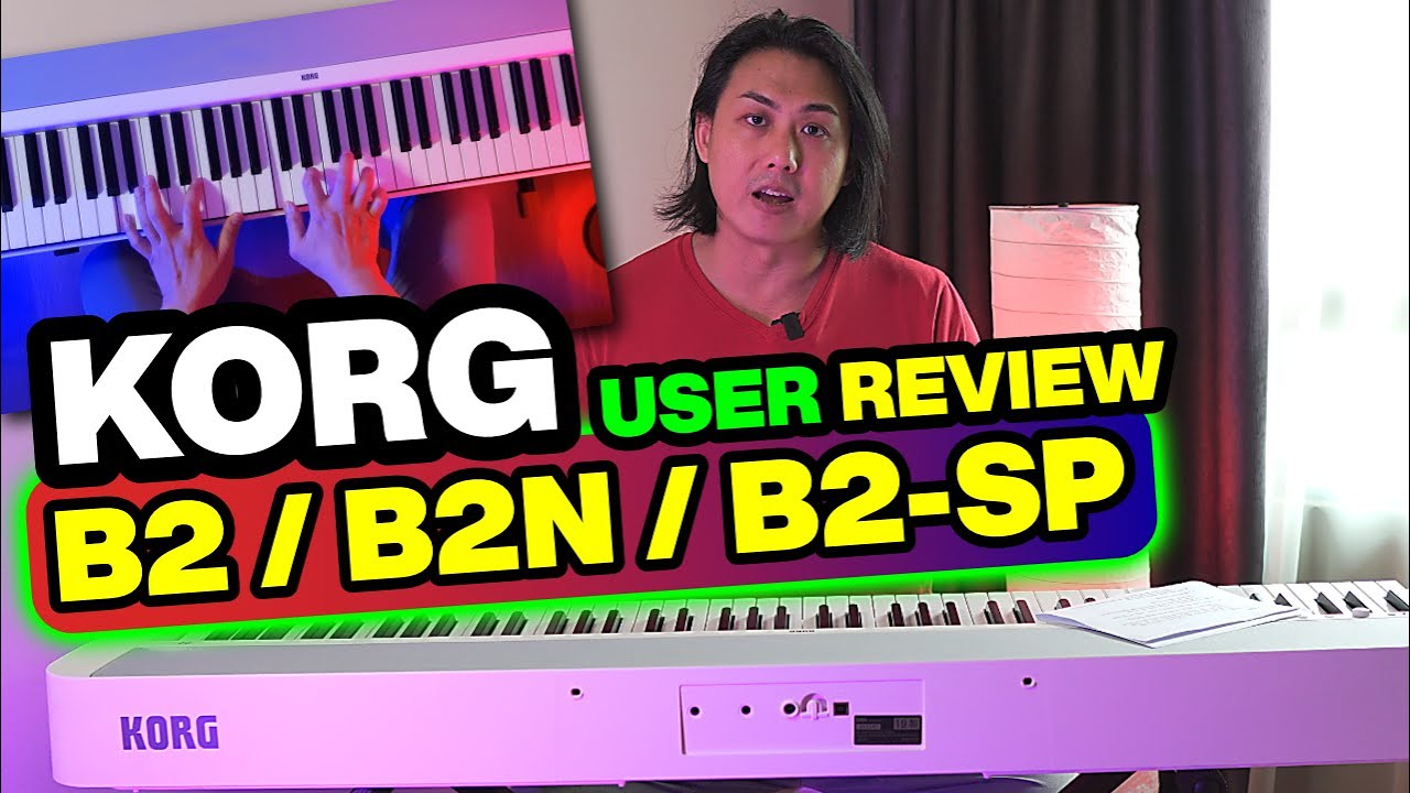 KORG B2 Piano - USER REVIEW & DEMO | B2N / B2-SP