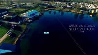 Wasserski St Leon - Neues ZUHAUSE -  2015