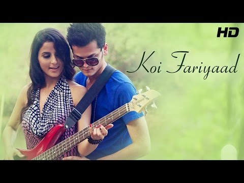 Koi Fariyaad - Shrey Singhal - Lover Boy - New Hindi Songs 2014 | Official Video | New Songs 2014