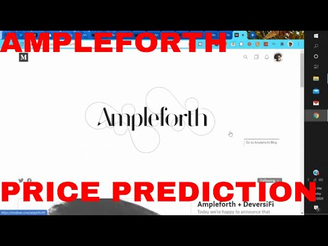 AMPLEFORTH PRICE PREDCITION 2020 2025 AMPL COIN Cryptocurrency Overview News Today Token Staking
