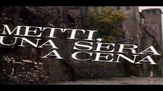Milva 映画「ある夕食のテーブル」   METTI, UNA SERA A CENA