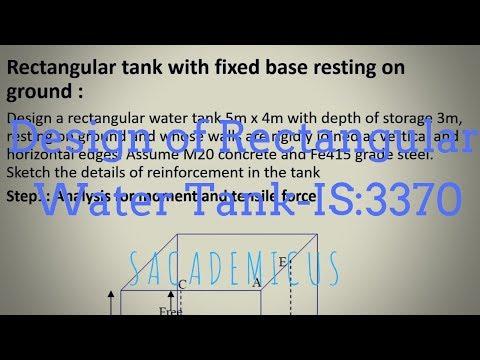 RECTANGULAR RCC WATER TANK- IS:3370 - YouTube