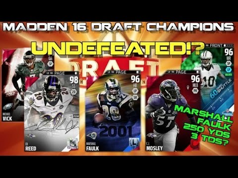 UNDEFEATED!? Marshall Faulk w/ 250 Yds 3 TDS vs a SUB!? Madden 16 Draft Champions