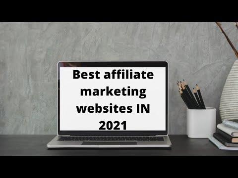 Best Affiliate Marketing Websites In 2021