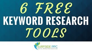 6 Free Keyword Research Tools We Love To Use