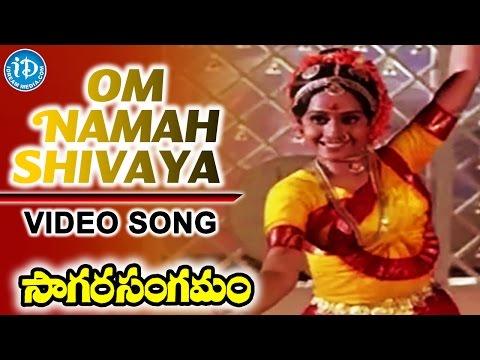 Om Namah Shivaaya Video Song - Sagara Sangamam Movie || Kamal Haasan, Jaya Prada || Ilaiyaraaja