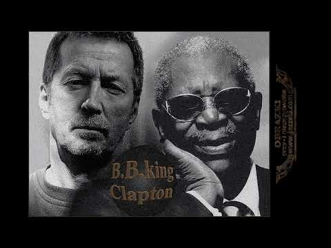 B B King/ Eric Clapton Help The Poor(flac)