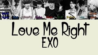 Cover images EXO – LOVE ME RIGHT (KOREAN VERSION) Color Coded Lyrics [Rom/Eng/Han] 1080p