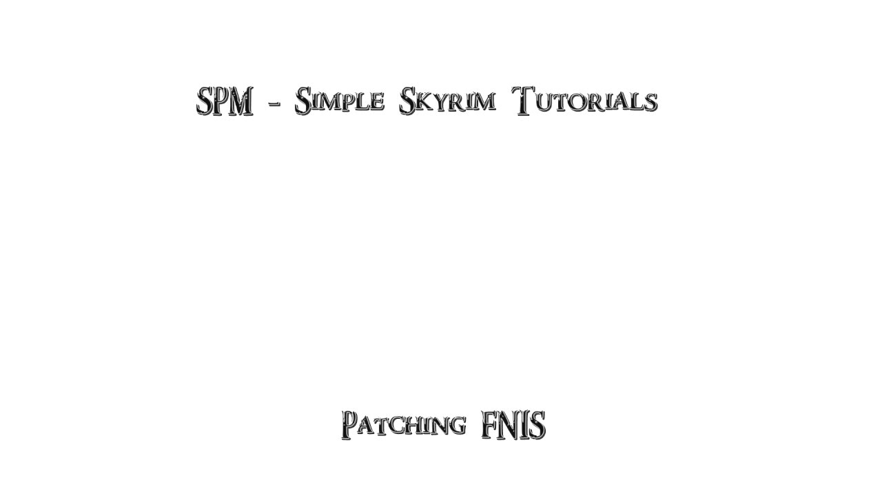 Tutorials - Skyrim Perfectly Modded