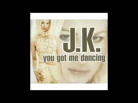 JK - You Got Me Dancing [radio edit]