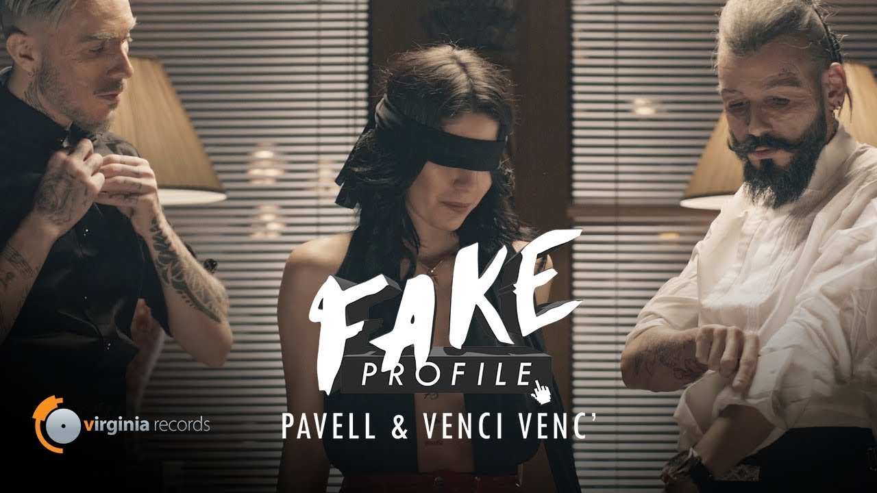 Download Pavell & Venci Venc' - FAKE Profile (Official Video)
