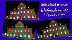 Schwäbisch Gmünder Weihnachtsmarkt 7.12.2019